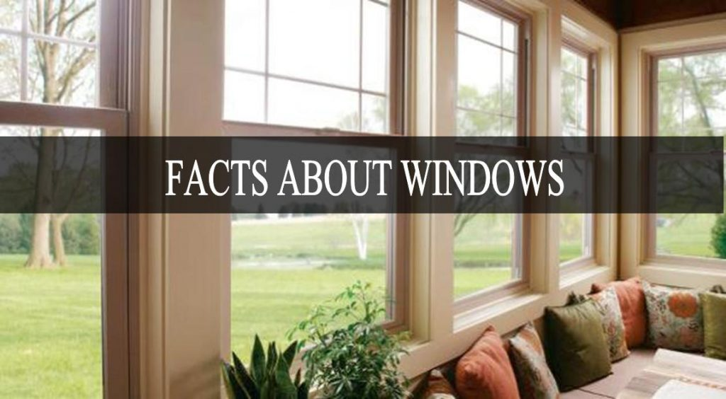 Facts about windows