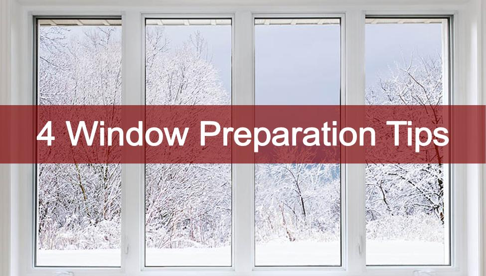 Winter Windows Prep Tips